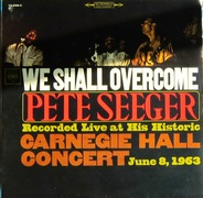 WE SHALL OVERCOME - Pete Seeger Live 1963