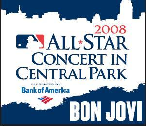 BON JOVI 2008ALL STAR GAME CONCERT IN CENTRAL PARK