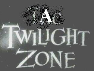 A Twilight Zone