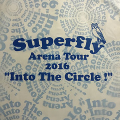 "Superfly Arena Tour 2016 ""Into The Circle!"""