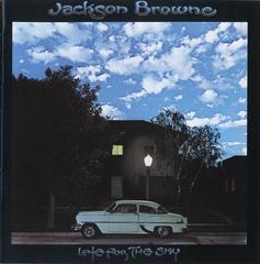 Late For The Sky      Jackson Browne