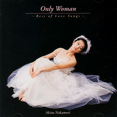Only Woman~Best of Love Songs~