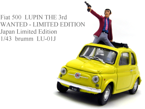 「Fiat 500 ルパン三世 WANTED」brumm 1/43