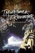 [DVD]TM NETWORK REMASTER 感想