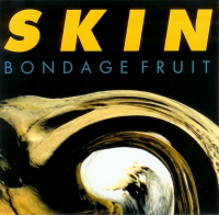 『SKIN』('02)Bondage Fruit
