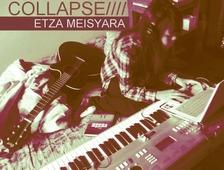 Etza Meisyara: Collapse