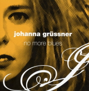 Johanna Grussner / No More Blues