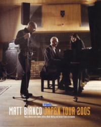 "Matt Bianco ""JAPAN TOUR 2005"""