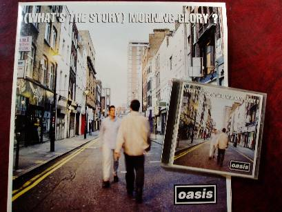 Oasis 『(What's the Story) Morning Glory』