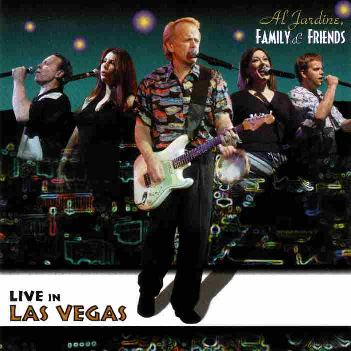 Al Jardine, Family & Friends 『Live In Las Vegas』
