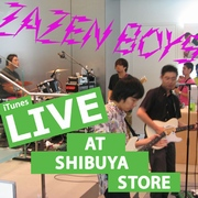 ZAZEN BOYS 『Live at Shibuya』