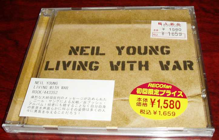 Neil Young 『Living With War』