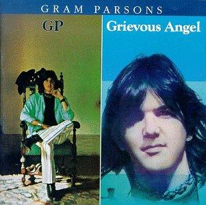 「Love Hurts」 with  Gram Parsons