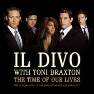 "IL DIVO""The Time of Our Lives""(ワールドカップいよいよ開幕!)"