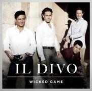 IL DIVO「WICKED GAME」(輸入盤)