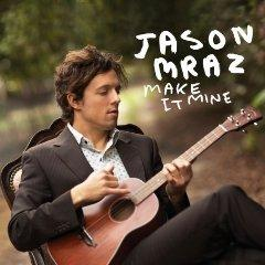Jason Mraz/We Sing. We Dance. We Steal Things.