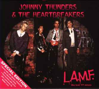 Johnny Thunders & The Heart Breakers 「L.A.M.F」
