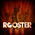 Rooster 「ROOSTER」 (2005)