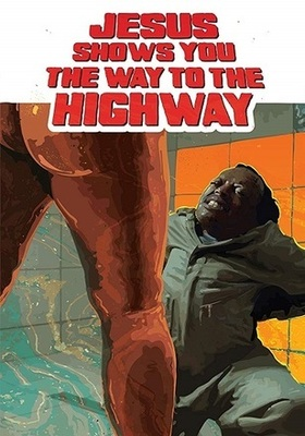 Jesus Shows You the Way to the Highway.jpg