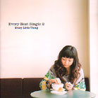 Evrey Little Thing  きみの手