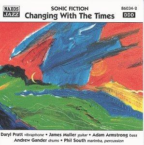 Sonic Fiction / Changing with the Times [1999]