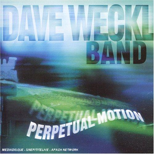 DAVE WECKL BAND  / PERPETUAL MOTION