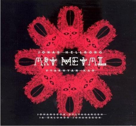 Jonas Hellborg  / Art Metal [2007]