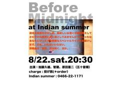 Before Midnight at Indian summer