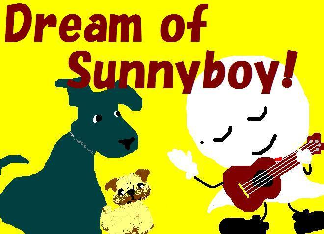Dream of Sunnyboy