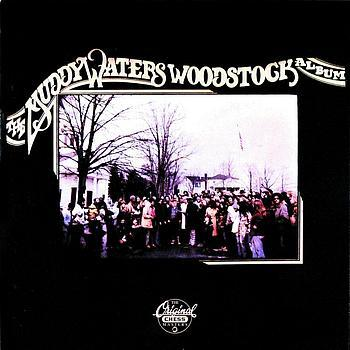 「冬のブルース」 THE MUDDY WATERS WOODSTOCK ALBUM