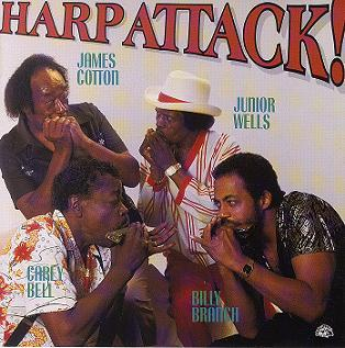 「本物の共演!」 JAMES COTTON/JUNIOR WELLS…/HARP ATTACK!