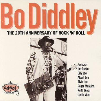 「20周年のボは進化形!」 BO DIDDLEY/THE 20TH ANNIVERSARY OF…