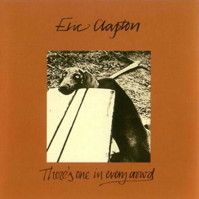「夏っぽい日には」 ERIC CLAPTON/THERE'S ONE IN EVERY CROWD