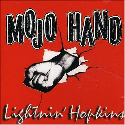 「力強く行こう!」 LIGHTNIN' HOPKINS/MOJO HAND