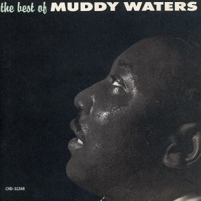 「『BLACK A TO Z』代表でM(笑)」 MUDDY WATERS/THE BEST OF…
