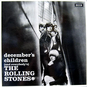 「1年の締め括りに」 THE ROLLING STONES/DECEMBER'S CHILDREN
