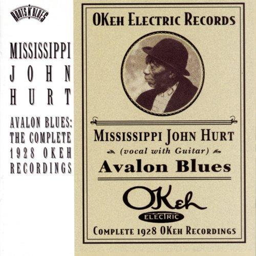 「軽妙な戦前ブルースで一息」 MISSISSIPPI JOHN HURT/AVALON BLUES