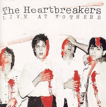 「ジョニサン&ヘル!」 THE HEARTBREAKERS/LIVE AT MOTHERS
