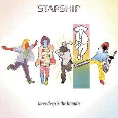 STARSHIP/Knee Deep in the Hoopla ( スターシップ/フープラ )