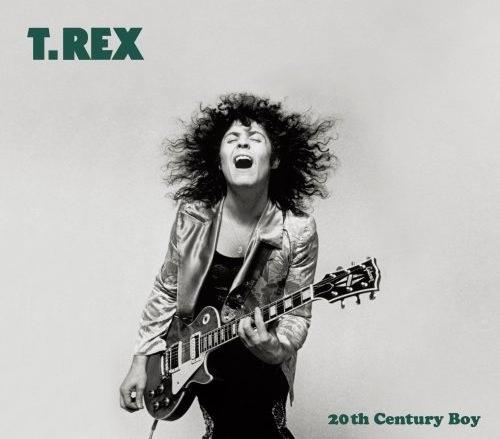 20th Century Boy / T-REX