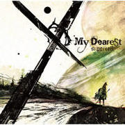 My Dearest / supercell