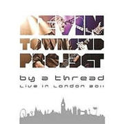 by a thread / DEVIN TOWNSEND PROJECT