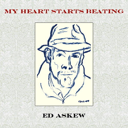 Ed Askew / My Heart Starts Beating