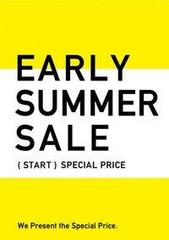 「EARLY SUMMER SALE♪」