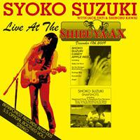 『SYOKO SUZUKI (中略) Live At The SHIBUYA-AX』