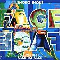 『Re‐Mix BEST FACE TO FACE』 井上昌己 (トーラスレコード株式会社)