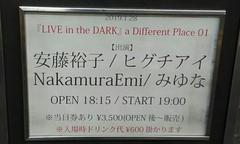 『LIVE in the DARK』 a Different Place 01