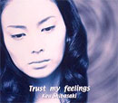 柴咲コウ 「Trust my feelings」