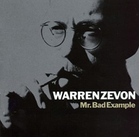 Mr.Bad Example★Warren Zevon