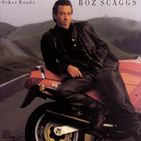 Other Roads★Boz Scagges